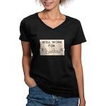 WILL WORK FOR BOOBS Women's V-Neck Dark T-Shirt