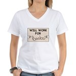 WILL WORK FOR BOOBS Women's V-Neck T-Shirt