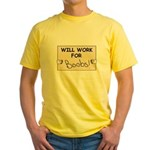 WILL WORK FOR BOOBS Yellow T-Shirt