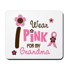 I Wear Pink For My Grandma 12 Mousepad