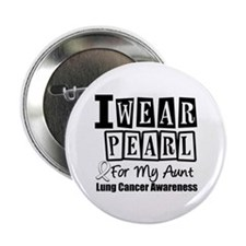 """I Wear Pearl For My Aunt 2.25"""" Button"""