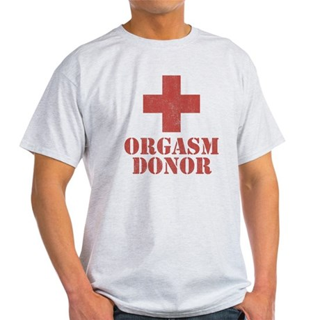 Orgasm Donor Light T-Shirt