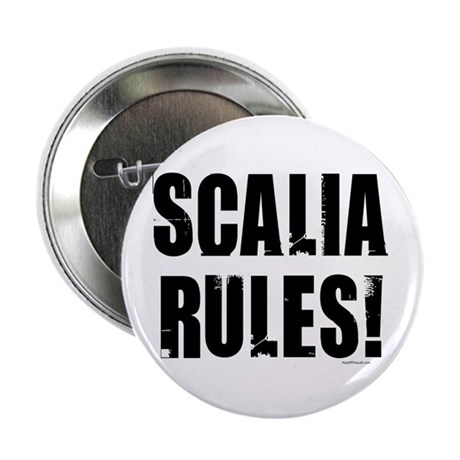 Scalia Rules 2.25&quot; Button (100 pack)
