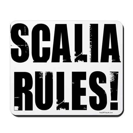 Scalia Rules Mousepad