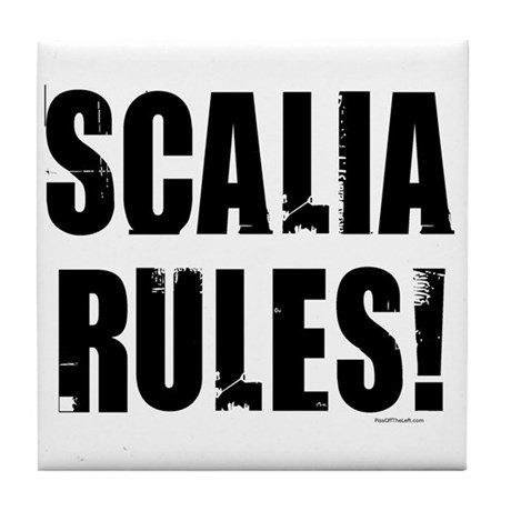 Scalia Rules Tile Coaster