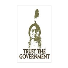 Trust the Government Rectangle Decal