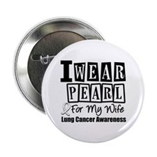 """I Wear Pearl For My Wife 2.25"""" Button"""