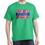 Every Day is Veterans Day T-Shirt