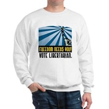 Freedom Need You Sweatshirt