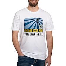 Freedom Need You Shirt