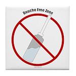 Douche Free Zone Tile Coaster