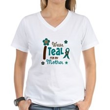 I Wear Teal For My Mother 12 Shirt