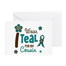 I Wear Teal For My Cousin 12 Greeting Card