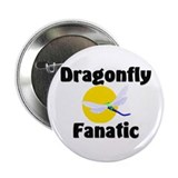 "Dragonfly Fanatic 2.25"" Button (10 pack)"