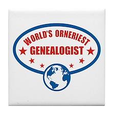 Worlds Orneriest Genealogist Tile Coaster