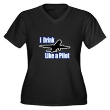 """I Drink Like A Pilot"" Women's Plus Size V-Neck Da"