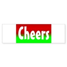 Cheers Bumper Sticker
