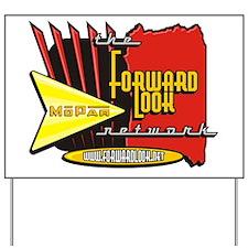 Clay Wood's Forward Look Desi Yard Sign
