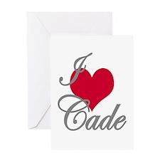 I love (heart) Cade Greeting Card