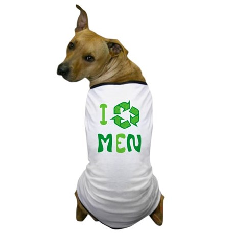 I Recycle Men Dog T-Shirt