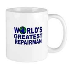 World's Greatest Repairman Mug