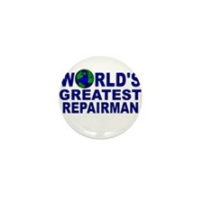 World's Greatest Repairman Mini Button (10 pack)