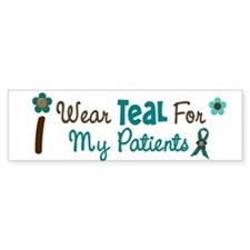 I Wear Teal For My Patients 12 Bumper Bumper Sticker