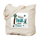 I Wear Teal For My Niece 12 Tote Bag