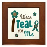 I Wear Teal For ME 12 Framed Tile