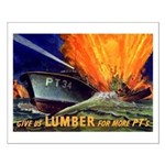 Give Us Lumber Small Poster