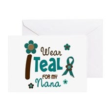 I Wear Teal For My Nana 12 Greeting Card