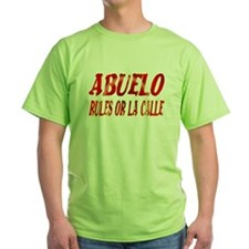 Abuelo Rules (spanish) T-Shirt