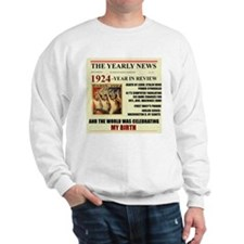 born in 1924 birthday gift Sweatshirt