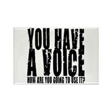 You have a voice Rectangle Magnet (100 pack)