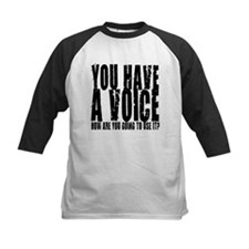 You have a voice Tee