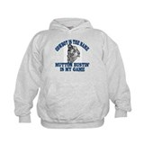 MUTTON BUSTIN' IS MY GAME Hoodie
