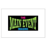 The Main Event Imaging Large Poster