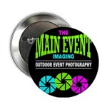 "The Main Event Imaging 2.25"" Button"