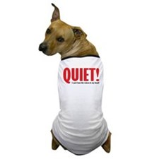 Quiet (voices) Dog T-Shirt