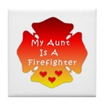 Firefighter Aunt Tile Coaster