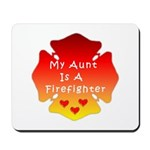 Firefighter Aunt Mousepad