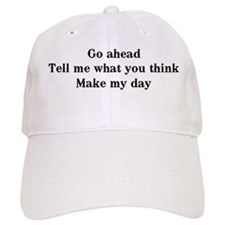 Go ahead. Tell me Baseball Cap