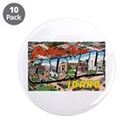 "Caldwell Idaho Greetings 3.5"" Button (10 pack"