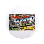 "Caldwell Idaho Greetings 3.5"" Button"