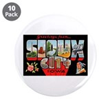 "Sioux City Iowa Greetings 3.5"" Button (10 pac"