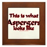 This Is What Asperger's Looks Framed Tile