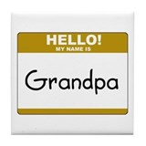 "Grandpa ""Name Tag"" Tile Coaster"