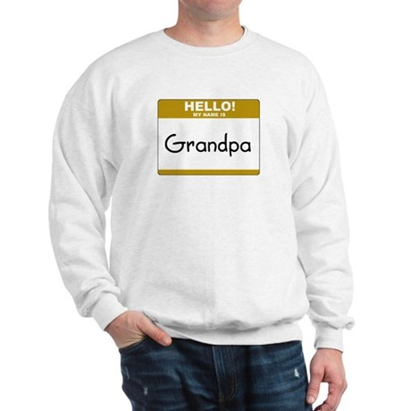 "Grandpa ""Name Tag"" Sweatshirt"