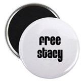 "Free Stacy 2.25"" Magnet (10 pack)"