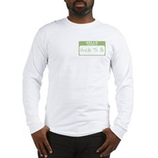 My Name Is Uncle To Be (Green) Long Sleeve T-Shirt